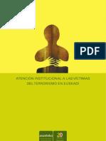 Atencion Institucional a las Victimas del Terrorismo en el Pais Vasco