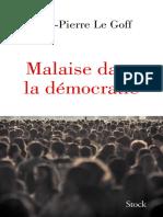 Malaise Dans La Démocratie (Essais - Documents) (French Edition) Jean-Pierre le Goff