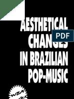 AESTHETICAL CHANGES IN BRAZILIAN POP-MUSIC
