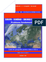 Europa – România – Uniunea Europeană. Probleme fundamentale. Caiet de geografie pentru clasa a XII-a, Mărculeţ, 2020.