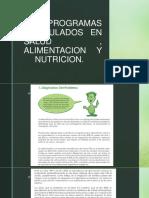 PROGRAMAS DESARROLADOS EN ALIMENTACION Y SALUD