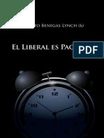 CEDICE - Alberto Benegas Lynch (h) - El Liberal Es Paciente