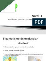 Nivel 4.pptx sesión 4 accidentes, traumatismo dentales.pptx
