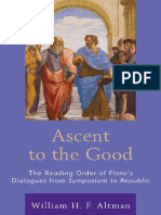 William H. F. Altman - Ascent to the Good_ The Reading Order of Plato's Dialogues from Symposium to Republic-Lexington Books (2018)
