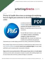 Procter & Gamble direcciona su estrategia de marketing hacia lo digital para aumentar la efectividad y reducir costes _ Marketing Directo
