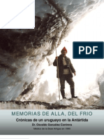 Memorias de allá, del frio. Crónicas de un uruguayo en la Antártida