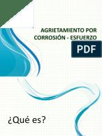 Agrietamiento por Corrosión - Esfuerzo.pptx