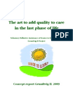 """""""The art to add quality to care in the last phase of life"""""""