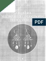 I.baldini Lippolis, L'Oreficeria Nell' Imperio Di Constantinopoli IV-VII