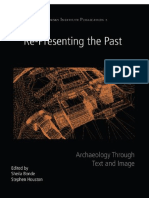 (Joukowsky Institute Publication) Sheila Bonde, Stephen Houston (Eds.) - Re-Presenting the Past_ Archaeology Through Text and Image-Oxbow Books (2013)