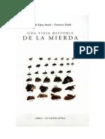 Lopez Austin - Una Vieja Historia de La Mierda (1992)