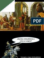 El feudalismo.
