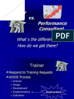 Trainer vs Performance Consultant - High-Level Overview