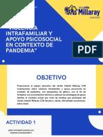 """""""Violencia Intrafamiliar y apoyo psicosocial en contexto de Pandemia"""""""