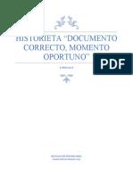 "evidencia 4 HISTORIETA ""DOCUMENTO CORRECTO MOMENTO OPORTUNO"""