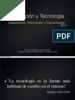 Educación y Tecnología (Colaboración, Información y Comunicación)