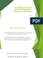 MODELADO DE LÍNEAS EN ATP CON PARÁMETROS DISTRIBUIDOS(2) (1)