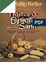 Frutos do Espírito Santo - W. Phillip Keller