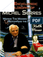 Faktorovich, Anna_ Moser, Keith - The Encyclopedic Philosophy of Michel Serres _ Writing The Modern World and Anticipating the Future.-Anaphora Literary Press (2016)