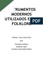 INSTRUMENTOS MODERNOS UTILIZADOS EN EL FOLKLORE