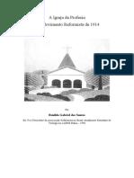 A Igreja da Profecia e o Movimento Reformista de 1914