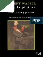 Walser Robert - Ante La Pintura. Narraciones y Poemas