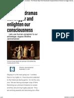Historical dramas can trigger and enlighten ou
