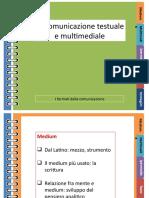 C. La comunicazione testuale e multimediale (1)