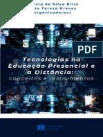 e-Book_Tecnologias na Educação Presencial e a Distância_Org.Glaucia Brito & Aleta Dreves