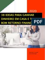 38 IDEIAS PARA GANHAR DINHEIRO EM CASA 2020 - JAILSON NEVES (SEU GANHO)