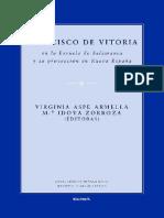 Aspe Armella, V; Idoya Zorroza, Ma. Francisco de Vitoria en La Escuela de Salamanca y Su Proyección en La Nueva España