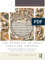 Stephen E. Potthoff - The Afterlife in Early Christian Carthage_ Near-Death Experiences, Ancestor Cult, and the Archaeology of Paradise (2018, Routledge)