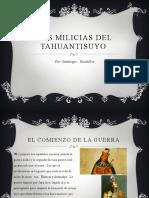 Las Milicias Del Tahuantinsuyo y La Guerra