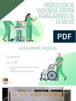 Ing. Jair Hernandez (Colombia) Protección de violencia a los trabajadores de la salud