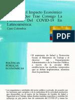 Presentación - COVID-19 caso Colombia - Grupo 10.pptx