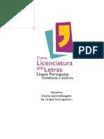 Licenciatura em Letras – Língua Portuguesa modalidade a distância – Disciplina Ensino – Aprendizagem da Língua Portuguesa I.pdf