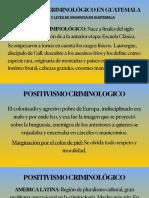 Presentación 8-06-2020 POSITIVISMO CRIMINOLOGICO EN GUAT...