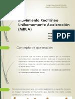 Clase 6 - 2do medio Movimiento Rectilíneo Uniformemente Acelerado (MRUA).pdf