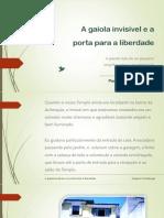 3-A gaiola invisivel e a porta para a liberdade.pdf