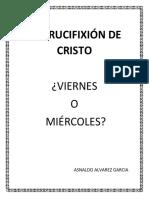 01 CUANDO FUE CRUCIFICADO CRISTOccc