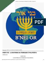PARTE VII - A DOUTRINA DA TRINDADE É POLITEÍSTA __ Beit B'nei Or