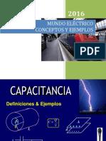 MUNDO ELECTRICO CONCEPTOS Y EJEMPLOS DE CAPACITANCIA PARTE I