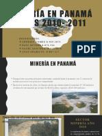 MINERÍA EN PANAMÁ AÑOS 2010- 2011 2018-2019