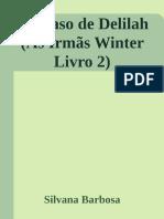 Irmas Winter 2 O Acaso de Delilah Silvana Barbosa