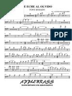 TE ECHE AL OLVIDO - Tenor Trombone 1
