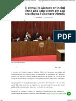 TSE consulta Moraes se inclui inquérito das Fake News em ações contra chapa Bolsonaro Mourão