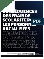 FCÉÉ-Ontario - Les conséquences des frais de scolarité pour les personnes racialisées évaluation des coûts sociaux de l'éducation postsecondaire - mars 2010
