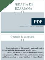OPERAȚIA DE CEZARIANĂ - Furcila Adelina si Stoica Tiberiu