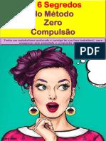 Ebook Os 6 Segredos do método Zero Compulsão