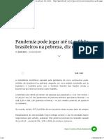 Pandemia pode jogar até 14 milhões de brasileiros na pobreza, diz estudo